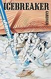 Front cover for the book Icebreaker by John Gardner