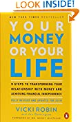 Vicki Robin (Author), Joe Dominguez (Author), Mr. Money Mustache (Author) (349)  Buy new: $17.00$10.44 77 used & newfrom$8.50
