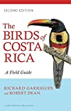 img - for The Birds of Costa Rica: A Field Guide (Zona Tropical Publications) by Richard Garrigues (7-Oct-2014) Paperback book / textbook / text book