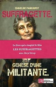 Suffragette par Emmeline Pankhurst