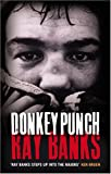 Donkey Punch, Banks, Ray, 1904598854
