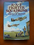 RAF Fighter Squadrons in the Battle of Britain, Anthony Robinson, 085368846X