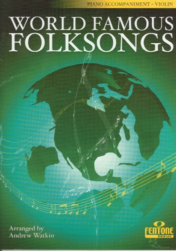 World Famous Folksongs- Piano Accompaniment (Book Only)
