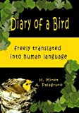 Diary of a Bird: freely translated into the human language