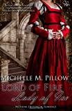 Lord of Fire, Lady of Ice, Michelle M. Pillow, 1625010087