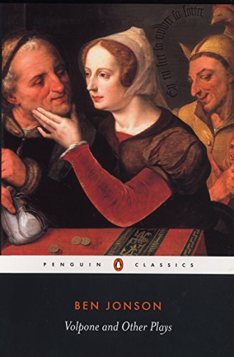Volpone and Other Plays (Penguin Classics)