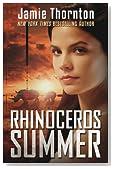 Rhinoceros Summer: A Novel