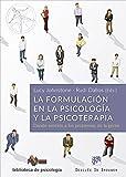 img - for La formulaci n en la Psicolog a y la Psicoterapia. Dando sentido a los problemas de la gente book / textbook / text book