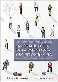Formulacion en la psicologia y psicoterapia, la Biblioteca