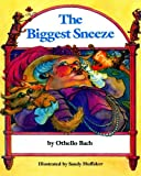 img - for The Biggest Sneeze book / textbook / text book
