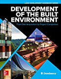 Understand vital business factors that are central to modern land development projects                           As real estate development evolves to accommodate increasingly more complex regulation and sophisticated built structures,...