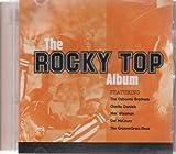 The Rocky Top Album: Tennessee Volunteers by Osborne Brothers, Charlie Daniels, GrooveGrass Boyz, Mac Wiseman, Popeye Dropsy, (2001-01-01)