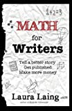 Math for Writers, Laura Laing, 099144650X