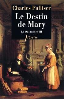 Le quinconce : [3] : Le destin de Mary, Palliser, Charles