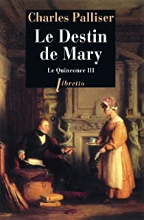 Le Quinconce, tome 3 : Le Destin de Mary par Palliser