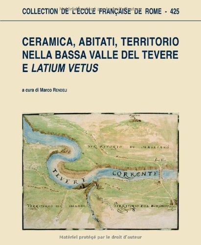 De Marco Ceramica Roma.Ceramica Abitati Territorio Nella Bassa Valle Del Tevere E