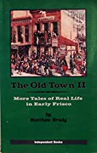 The Old Town II. More Tales of Real Life in…