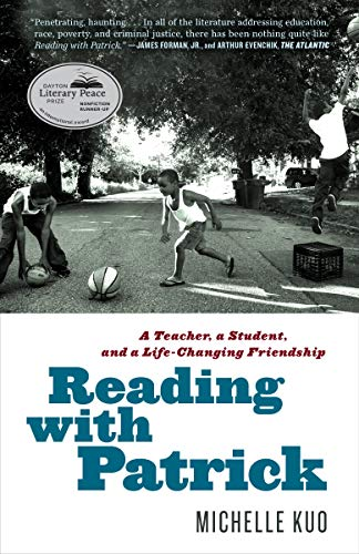 Reading with Patrick: A Teacher, a Student, and a Life-Changing Friendship (Poems Written By Martin Luther King Jr)