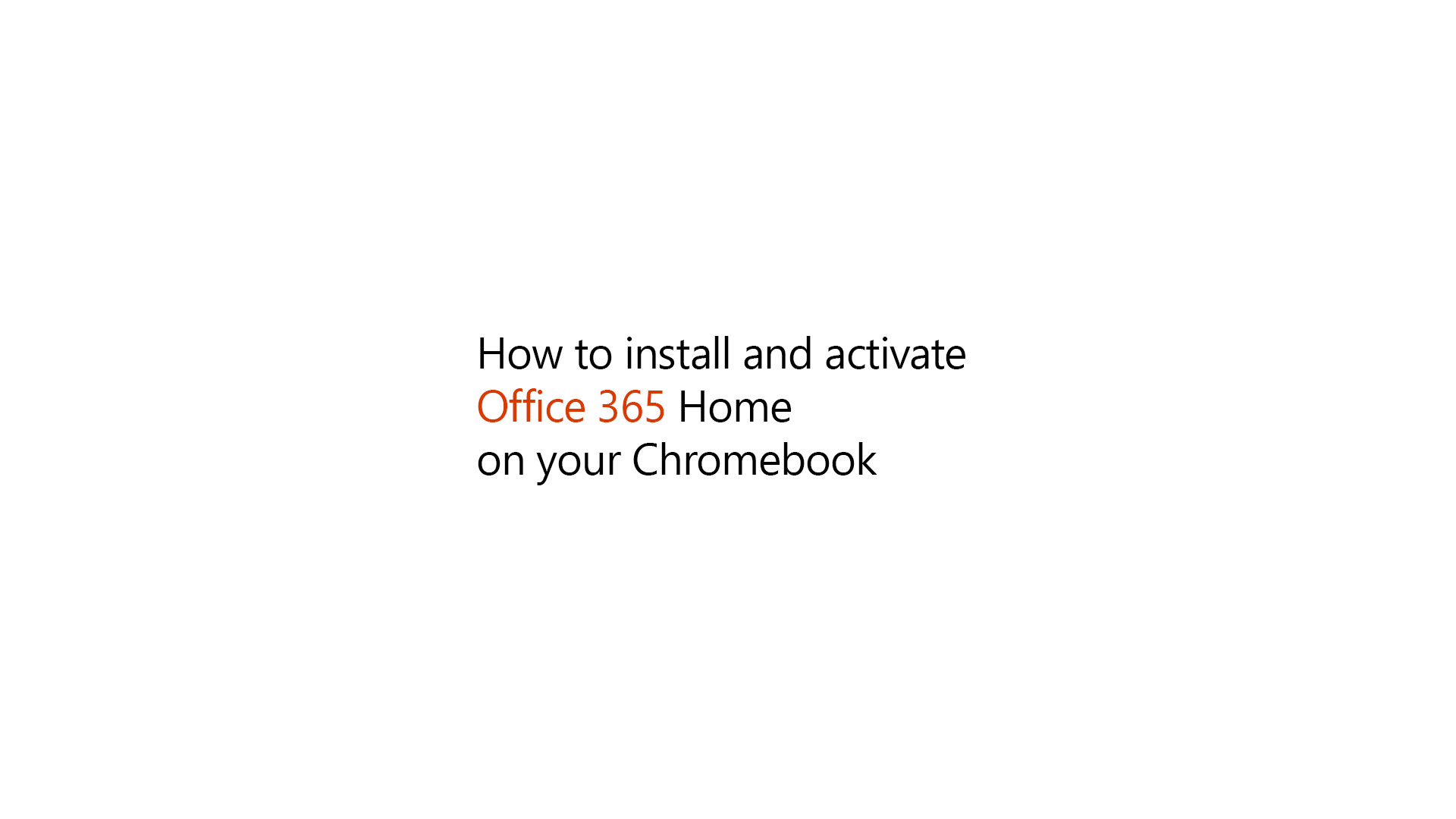 How to install and activate Office 365 Home on your