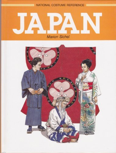 Japan (National Costume Reference) by Marion Sichel (Costume Reference Marion Sichel)