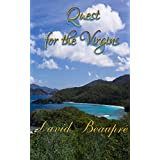Quest for the Virgins: A True Caribbean Sailing Adventure (Quest and Crew Book 3)