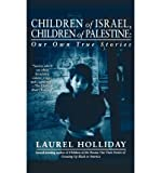 img - for [ Children of Israel, Children of Palestine - Greenlight By Holliday, Laurel ( Author ) Paperback 1999 ] book / textbook / text book