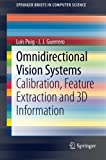 Omnidirectional Vision Systems, Luis Puig and J. J. Guerrero, 1447149467