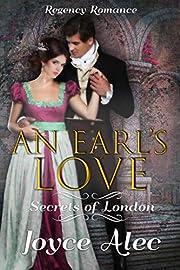An Earl's Love: Regency Romance (Secrets of London)