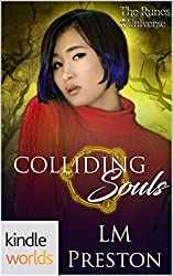 The Runes Universe: Colliding Souls (Kindle Worlds Novella)
