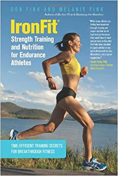 \INSTALL\ IronFit Strength Training And Nutrition For Endurance Athletes: Time Efficient Training Secrets For Breakthrough Fitness. audio Since which Continua Madrid