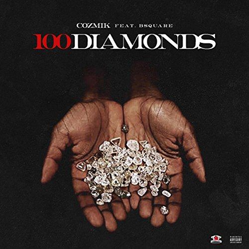 100 Diamonds  Feat  Bsquare   Explicit