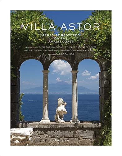 Villa Astor: Paradise Restored on the Amalfi Coast