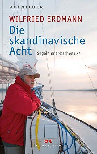 Die skandinavische Acht: Segeln mit KATHENA X