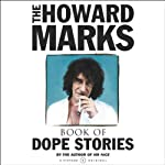Howard Marks' Book of Dope Stories | Howard Marks