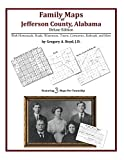 Front cover for the book Family Maps of Jefferson County, Alabama by Gregory A. Boyd