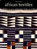 African Textiles, Erin McGraw and John Gillow, 0811841669