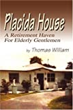 Placida House, Thomas William, 0595263291