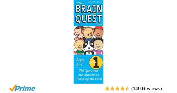 Brain Quest Grade 1, revised 4th edition: 750 Questions and Answers