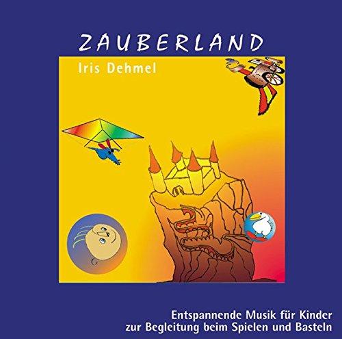 Zauberland: Entspannende Musik für Kinder zur Begleitung beim Spielen und Basteln