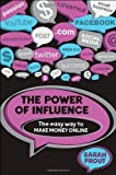 The Power of Influence, Sarah Prout, 1742469752
