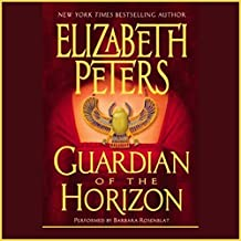 Guardian of the Horizon: The Amelia Peabody Series, Book 16