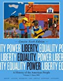 img - for Liberty, Equality, Power: A History of the American People, Volume II: Since 1863, Concise Edition book / textbook / text book
