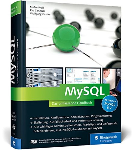 MySQL: Das umfassende Handbuch Gebundenes Buch – 25. Mai 2015 Stefan Pröll Eva Zangerle Wolfgang Gassler Rheinwerk Computing