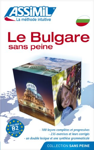 Assimil Le bulgare sans peine - learn Bulgarian for French speakers book (Bulgarian Edition)