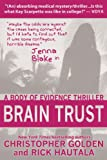 Brain Trust by Christopher Golden front cover