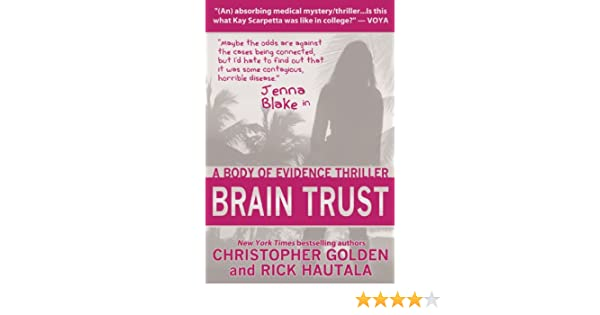 Brain Trust A Jenna Blake Body Of Evidence Thriller Kindle