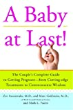 A Baby at Last!, Zev Rosenwaks and Marc Goldstein, 1439149623