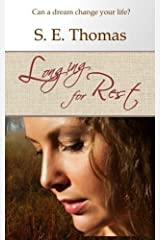 Longing for Rest by S. E. Thomas (2014-09-21) Mass Market Paperback