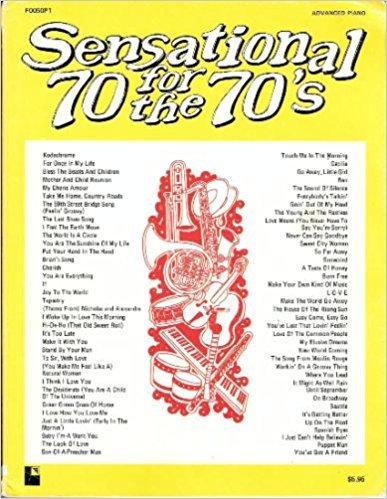 Sensational 70 for the 70's