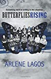 Butterflies Rising (Butterflies Series) (Volume 2)